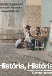 História, História: Two Years in the Cape Verde Islands Pdf Book