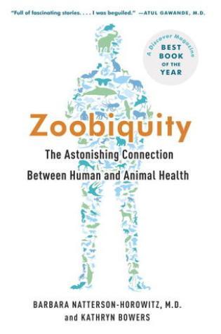 Zoobiquity: The Astonishing Connection Between Human and Animal Health Book Pdf ePub
