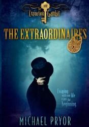 The Extinction Gambit (The Extraordinaires, #1) Pdf Book