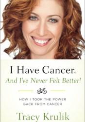 I Have Cancer. And I've Never Felt Better! Pdf Book