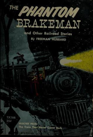 The Phantom Brakeman and Other Stories
