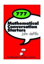 777 Mathematical Conversation Starters