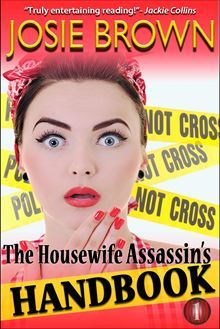 The Housewife Assassin's Handbook (Housewife Assassin, #1)