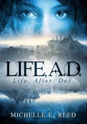 Life, A.D.: Life, After. Dez. (Atman City, #1) Pdf Book