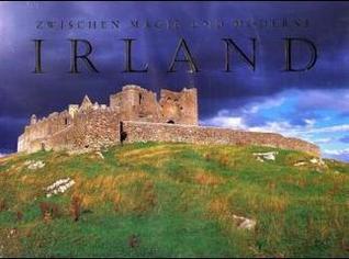 Irland: Zwischen Magie und Moderne
