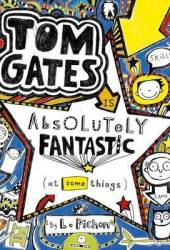 Tom Gates is Absolutely Fantastic [at Some Things] (Tom Gates, #5) Pdf Book