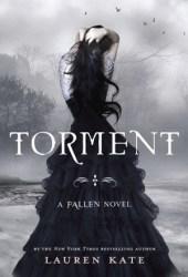 Torment (Fallen, #2)