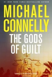 The Gods of Guilt (Mickey Haller, #5; Harry Bosch Universe, #25) Book Pdf