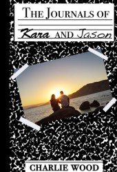 The Journals of Kara and Jason