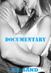 Documentary (Documentary, #1) Pdf Book