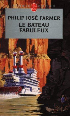 Le Bateau fabuleux (Le Fleuve de l'éternité, #2)