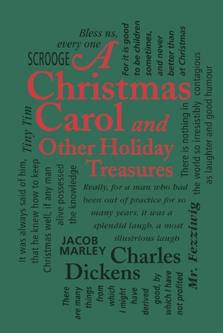 A Christmas Carol and Other Holiday Treasures
