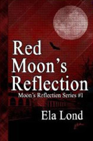 Red Moon's Reflection Book Pdf ePub