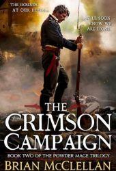 The Crimson Campaign (Powder Mage, #2) Book Pdf