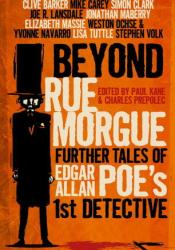 Beyond Rue Morgue Anthology: Further Tales of Edgar Allan Poe's 1st Detective Pdf Book