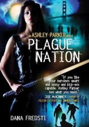 Plague Nation (Ashley Parker, #2) Pdf Book