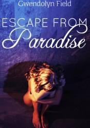 Escape from Paradise (Paradise, #1) Pdf Book