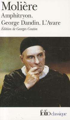 Amphitryon / George Dandin / L'Avare