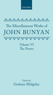 The Miscellaneous Works of John Bunyan: Volume 6: The Poems
