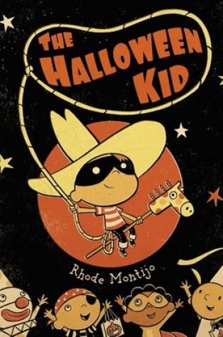 The Halloween Kid PDF Book by Rhode Montijo PDF ePub