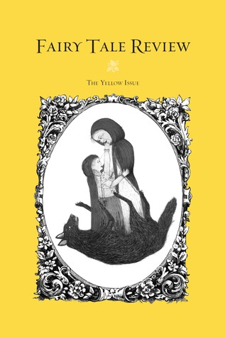 Fairy Tale Review, The Yellow Issue