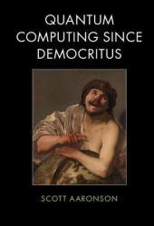 Quantum Computing Since Democritus Book Pdf