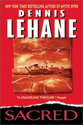 Sacred Kenzie & Gennaro #3 By Dennis Lehane