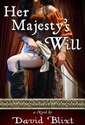 Her Majesty's Will