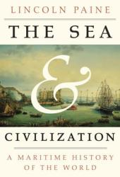 The Sea and Civilization: A Maritime History of the World Book Pdf
