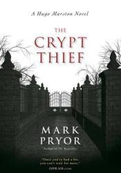 The Crypt Thief (Hugo Marston #2) Pdf Book
