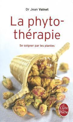La Phytothérapie:  Traitement Des Maladies Par Les Plantes