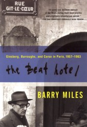The Beat Hotel: Ginsberg, Burroughs and Corso in Paris, 1957-1963 Pdf Book
