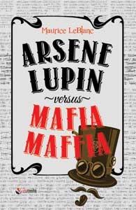 Arsene Lupin Versus Mafia Maffia