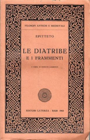 Le diatribe e i frammenti