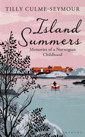 Island Summers: Memories of a Norwegian Childhood