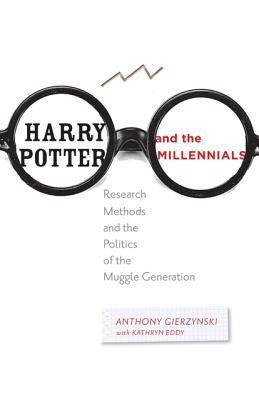 Harry Potter and the Millennials: Research Methods and the