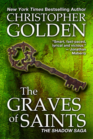 The Graves of Saints (Shadow Saga #6)