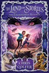 The Enchantress Returns (The Land of Stories, #2) Book