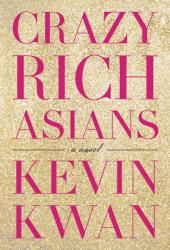 Crazy Rich Asians (Crazy Rich Asians, #1) Book Pdf