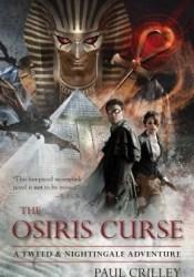 The Osiris Curse (Tweed & Nightingale Adventures, #2) Pdf Book