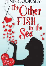 The Other Fish in the Sea (Grab Your Pole, #2) Pdf Book