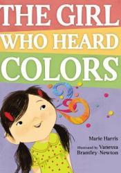 The Girl Who Heard Colors Pdf Book