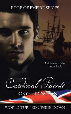 Cardinal Points (Edge of Empire: World Turned Upside Down #1)