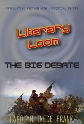 The Big Debate (Literary Loom, #1) Pdf Book