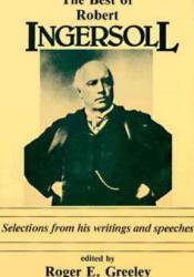 The Best of Robert Ingersoll Pdf Book