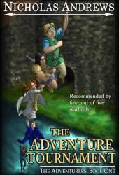 The Adventure Tournament (The Adventurers, #1)
