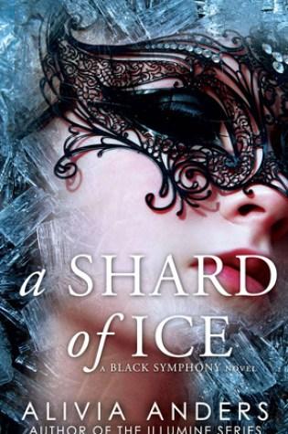 A Shard of Ice (Black Symphony, #1) Book Pdf ePub