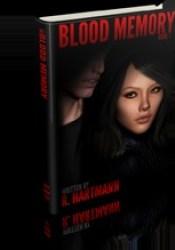 Blood Memory (Blood Memory #1) Pdf Book
