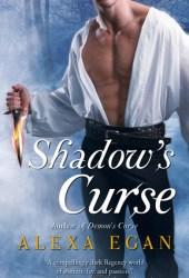 Shadow's Curse (Imnada Brotherhood, #2)