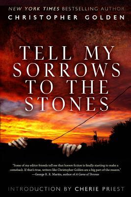 Tell My Sorrows To The Stones
